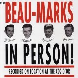 The Beau-Marks In Person! Lyrics The Beau-Marks