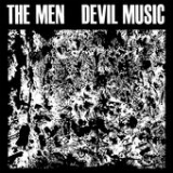 Devil Music Lyrics The Men