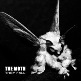 They Fall Lyrics The Moth