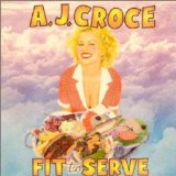 Fit to Serve Lyrics A.J. Croce