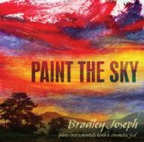 Paint the Sky Lyrics Bradley Joseph
