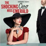 The Shocking Miss Emerald Lyrics Caro Emerald