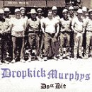 Do Or Die Lyrics Dropkick Murphys