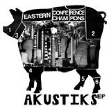 Akustiks Lyrics Eastern Conference Champions