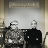 Fish Go Deep So Far So Deep, Volume One: Selected Tracks 1997-2013 Lyrics Fish Go Deep
