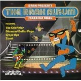 Brak Presents The Brak Album Starring Brak Lyrics Ghost Space
