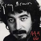 44 & 66 Lyrics Greg Brown