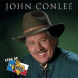 Live At Billy Bob's Texas Lyrics John Conlee