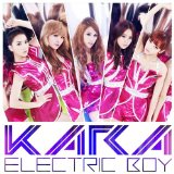 Electric Boy Lyrics Kara