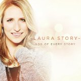 God of Every Story Lyrics Laura Story