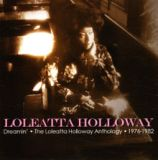Dreamin' – The Loleatta Holloway Anthology – 1976-1982 Lyrics Loleatta Holloway