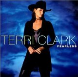 Fearless Lyrics Terri Clark