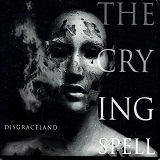 Disgraceland Lyrics The Crying Spell