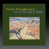 Miscellaneous Lyrics Tom Faulkner