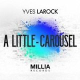 A Little Carousel  Lyrics Yves Larock