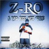 A Bad Azz Mix Tape Lyrics Z-Ro