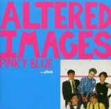 Pinky Blue Lyrics Altered Images
