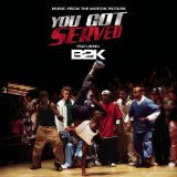you got served soundtrack Lyrics B2K