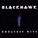Greatest HIts Lyrics Black Hawk