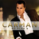 No Plan B Lyrics Carman