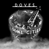 Some Cities Lyrics Doves