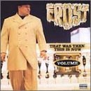 That Was Then This Is Now Vol. 2 Lyrics Frost