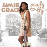 Ready to Fly Lyrics Jamie Grace