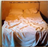 Dry Dreams Lyrics Jim Carroll Band
