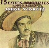 Inmortales De Lyrics Jorge Negrete