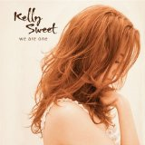 We Are One Lyrics Kelly Sweet
