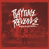 Revolving​.​.​. Lyrics Playtime Revenue