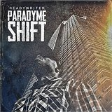 Paradyme Shift Lyrics ReadyWriter