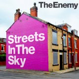 Streets In the Sky Lyrics The Enemy