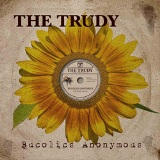 Bucolics Anonymous Lyrics The Trudy