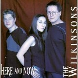 Here and Now Lyrics The Wilkinsons
