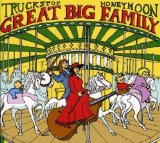Great Big Family Lyrics Truckstop Honeymoon