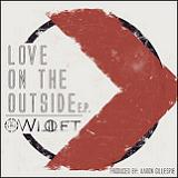 Love On The Outside (EP) Lyrics Willet