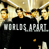 Here And Now Lyrics Worlds Apart