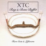 Rag And Bone Buffet Lyrics XTC