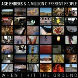 Miscellaneous Lyrics Ace Enders And A Million Different People