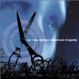As I Lay Dying / American Tragedy  Lyrics As I Lay Dying