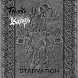 Starvation Lyrics Blood of Kings