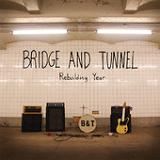 Rebuilding Year Lyrics Bridge And Tunnel