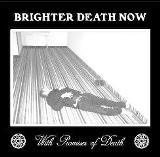 With Promises Of Death Lyrics Brighter Death Now
