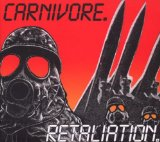 Retaliation Lyrics Carnivore