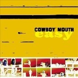 Easy Lyrics Cowboy Mouth