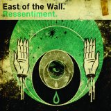 Ressentiment Lyrics East Of The Wall