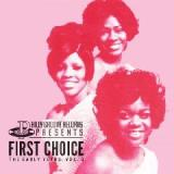 The Early Years Vol. 3 Lyrics First Choice