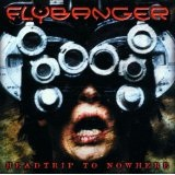 Headtrip To Nowhere Lyrics Flybanger