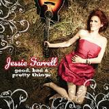 Good Bad And Pretty Things Lyrics Jesse Farrell